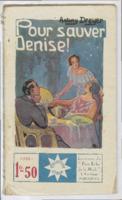 Pour sauver Denise !