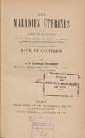 https://bibliotheque-virtuelle.bu.uca.fr/files/fichiers_bcu/BCU_Des_maladies_uterines_et_de_leur_traitement_358472.pdf