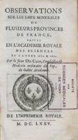 Observations sur les eaux minérales de plusieurs provinces de France, faites en l'académie royale des sciences en l'année 1670 & 1671