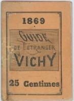 Guide de l'étranger : Vichy : saison 1869