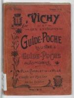 Vichy et ses environs : guide de poche illustré, plan de la ville, guide de poche automobile...