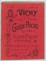 Vichy et ses environs : guide de poche illustré, plan de Vichy : guide de poche automobile...