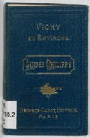 https://bibliotheque-virtuelle.bu.uca.fr/files/fichiers_bcu/BCU_Vichy_guide_de_Paris_a_Vichy_115080.pdf