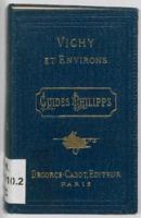 Vichy-Guide : de Paris à Vichy et environs