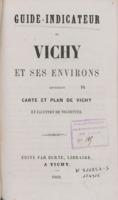 Guide indicateur de Vichy et ses environs contenant carte et plan de Vichy et illustré de vignettes