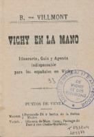 Vichy en la mano : itinerario, guia y agneda indispensable para los espanoles en Vichy