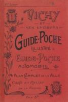 Vichy et ses environs : guide de poche illustré, plan de la ville