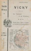Vichy : son traitement et ses attractions : nouveau guide à l'usage des étrangers en promenade ou en traitement à Vichy