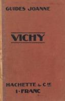 Vichy et ses environs : Busset, Randan, Lapalisse, Gannat, Thiers : 3 cartes, 4 plans, 16 gravures