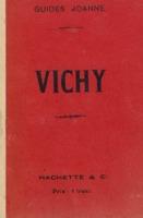 Vichy et ses environs avec 1 plan, 1 carte et 12 gravures