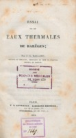 https://bibliotheque-virtuelle.bu.uca.fr/files/fichiers_bcu/BCU_Essai_sur_les_eaux_thermales_de_Bareges_358479.pdf