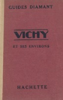 https://bibliotheque-virtuelle.bu.uca.fr/files/fichiers_bcu/BCU_Vichy_et_ses_environs_112805.pdf