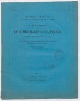 Rapport général à son excellence M. le ministrede l'agriculture et du commerce sur le service médical des eaux minérales de la France pendant les années 1868 et 1869