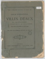 Album international des villes d'eaux, des manufacturiers, du commerce et de l'industrie : guide illustré en cinq sections et en cinq langues