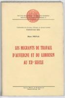 https://bibliotheque-virtuelle.bu.uca.fr/files/fichiers_bcu/BCU_Les_migrants_de_travail_d_Auvergne_005922402.pdf