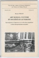 https://bibliotheque-virtuelle.bu.uca.fr/files/fichiers_bcu/BCU_Art_roman_culture_et_societe_en_Auvergne_004124413.pdf