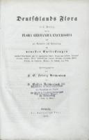 Deutschlands Flora als Beleg für die Flora Germanica Excursoria und zur Aufnahme und Verbreitung der neuesten Entdeckungen innerhalb Deutschlands und der angrenzenden Länder